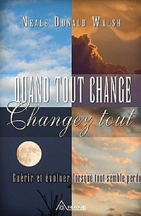 QUAND TOUT CHANGE, CHANGEZ TOUT