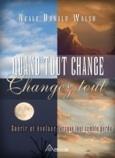Neale Donald Walsch: 2012 – Oui au changement