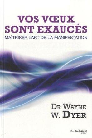Wayne Dyer: Surmonter l'emprise de votre égo