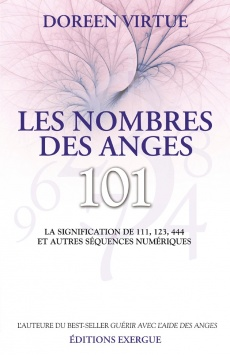Cliquez pour découvrir Les Nombres des Anges de Doreen Virtue