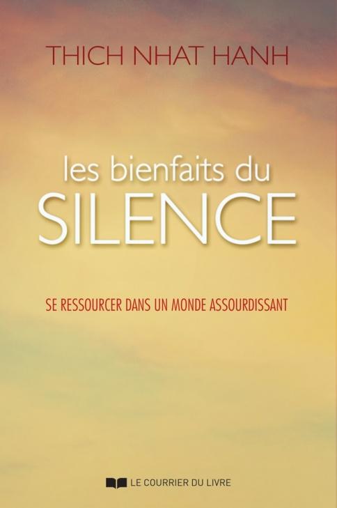 Les Bienfaits du Silence par Thich Nhat Hanh
