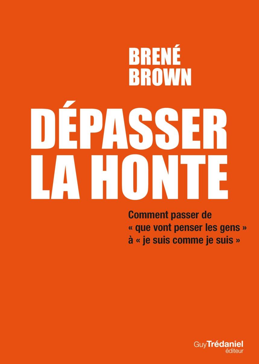 Dépasser la Honte par Brené Brown